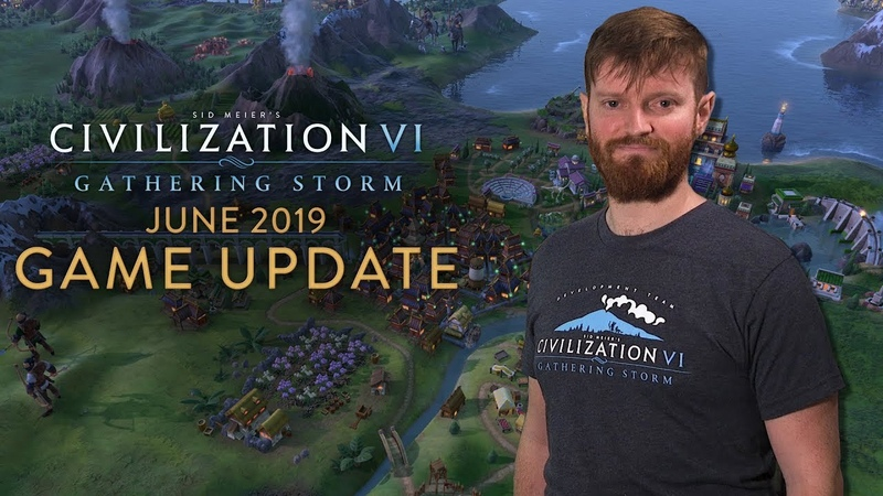 Civilization VI: Gathering Storm June 2019 Update