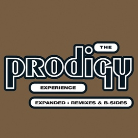 The Prodigy альбом Experience: Expanded (Remixes & B-sides) [Remastered]