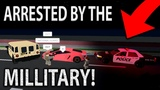 I Got ARRESTED By The MILITARY!!! (EP5) Ultimate Driving Roblox!