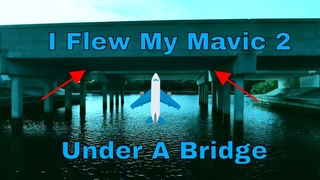 DJI Mavic 2 Flew Under a 9' Bridge While Just Above The Water. Yikes!