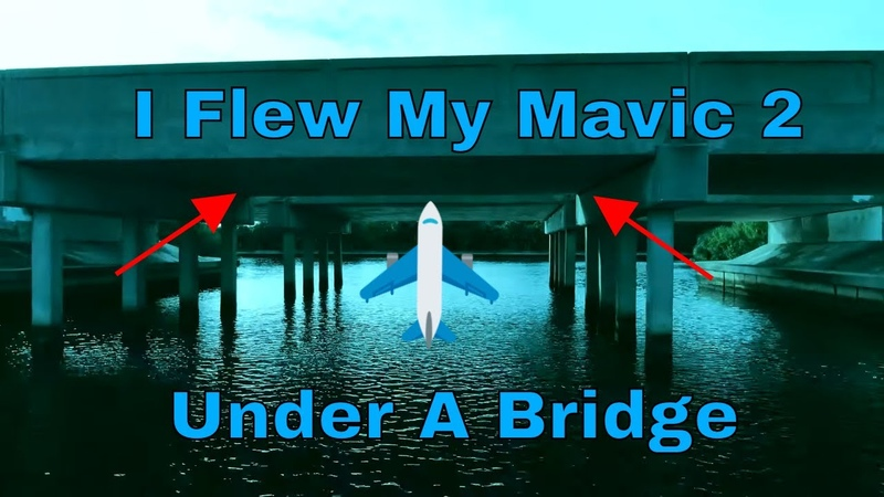 DJI Mavic 2 Flew Under a 9 Bridge While Just Above The Water. Yikes!