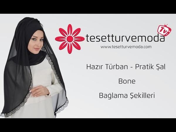 Hazır Türban - Pratik Şal Bone Bağlama Şekilleri
