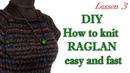Как вязать реглан ПРОСТО и БЫСТРО МК 3 DIY Knit Reglan How to knitting sweater