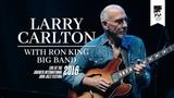 Larry Carlton &amp Ron King Big Band