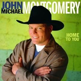John Michael Montgomery альбом Home To You