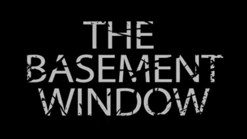 The Basement Window (2016) [directors cut]