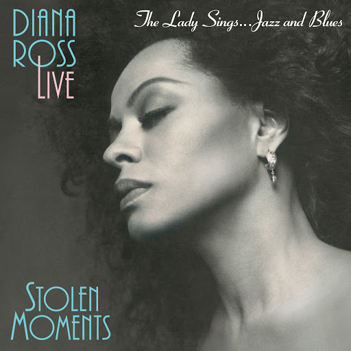 Diana Ross альбом Stolen Moments: The Lady Sings Jazz & Blues