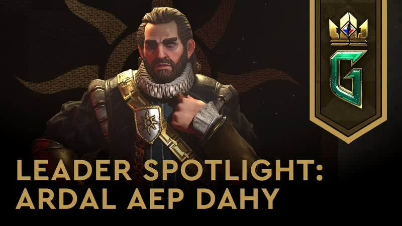 Gwent: The Witcher Card Game - Leader Spotlight: Ardal aep Dahy
