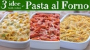 PASTA AL FORNO 3 IDEEE FACILI E VELOCI Salsiccia e Broccoli Cacio e Pepe Arrabbiata