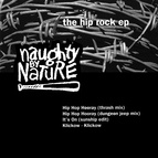 Naughty By Nature альбом The Hip Rock EP