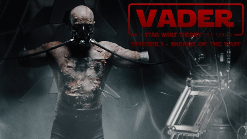 VADER EPISODE 1 SHARDS OF THE PAST A STAR WARS THEORY FAN FILM