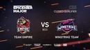 Team Empire vs Winstrike Team, EPICENTER Major 2019 CIS Closed Quals , bo3, game 2 [Smile Mael]