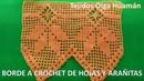 Borde o puntilla a crochet HOJAS combinado con puntos arañitas para colchas