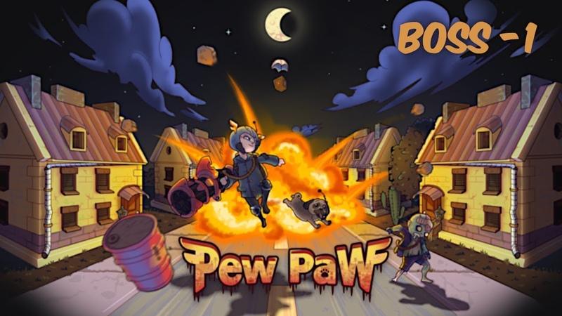 Pew Paw БОСС-1   Игры на телефон