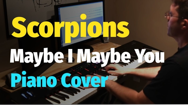 Scorpions - Maybe I, Maybe You (Unbreakable Album) - Piano Cover