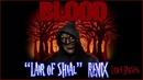 Blood Lair of Shial Remix