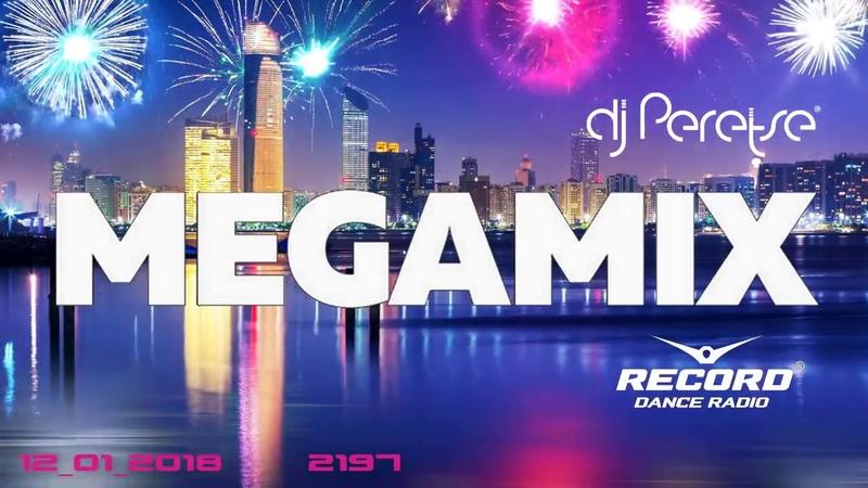 MEGAMIX 2018 By DJ Peretse 🌶 Radio Record 🎧 January