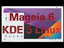 Mageia 6 KDE Дистрибутив Linux Обзор операционной системы Rewiev Linux