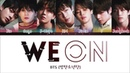 BTS - WE ON (Color Coded Lyrics Eng/Rom/Han)