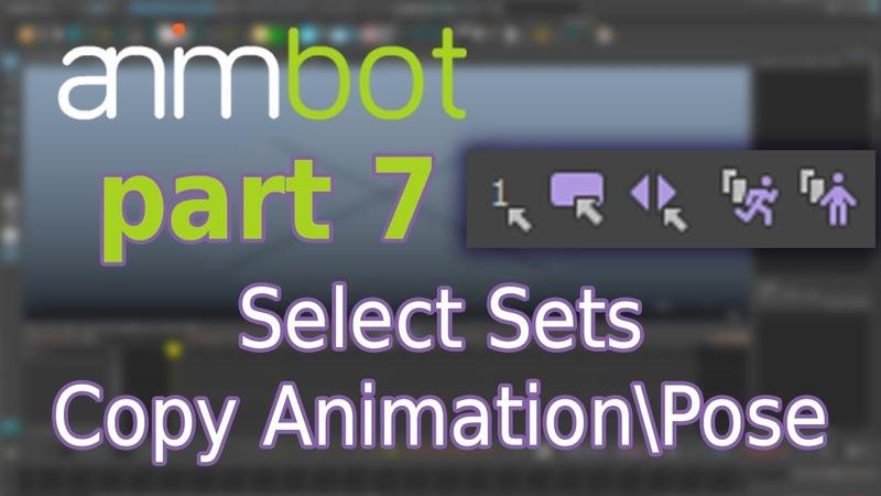 AnimBot tutorial | Select sets, Copy Animation/Pose | Part 7