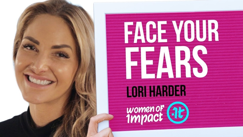 The Secret to Overcoming Your Fears | Lori Harder on Women of Impact