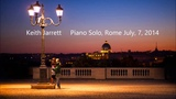 Keith Jarrett Piano Solo, Roma, July, 7, 2014