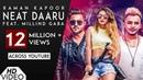 Neat Daaru Full HD Raman Kapoor Ft Millind Gaba Latest New Hindi Songs 2018 Analog Records