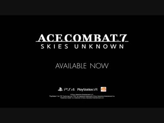 Ace Combat 7  Skies Unknown - Accolades Trailer  PS4, PS VR