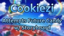 Cookiezi Attempts Future Candy w Storyboard
