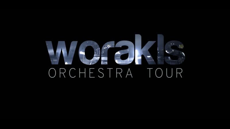 Worakls Orchestra - Live Tour