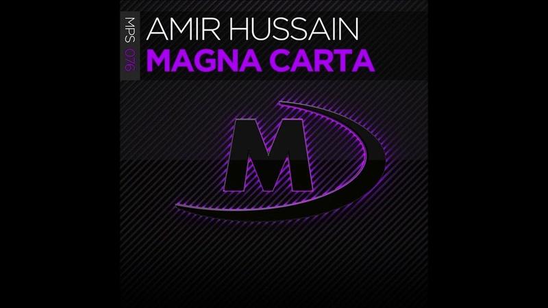 Amir Hussain - Magna Carta (Extended Mix)