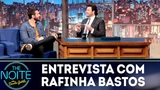 Entrevista com Rafinha Bastos The Noite (210918)
