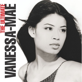 Vanessa-Mae альбом The Ultimate Vanessa-Mae Collection