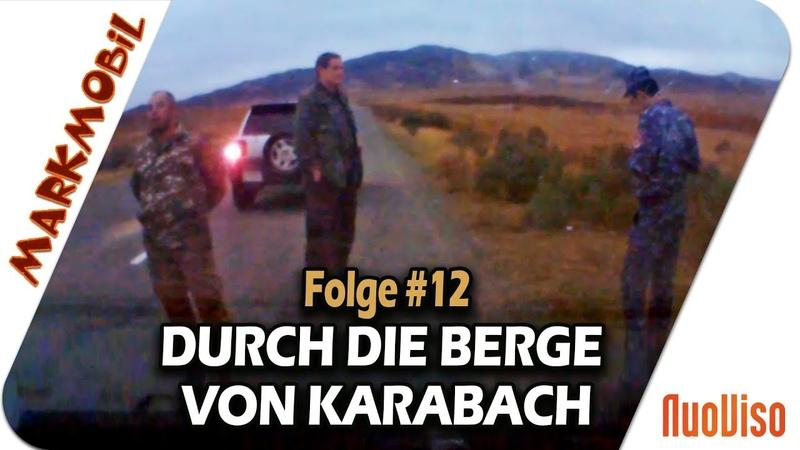 Festnahme in Berg-Karabach - MARKmobil 12