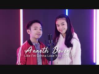 Deven Christiandi & Anneth D. Nasution - Like I'm Gonna Lose You (Meghan Trainor Cover) • Индонезия   2019