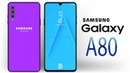 Samsung Galaxy A80 - 40MP Camera, 8GB RAM, Price Specifications!