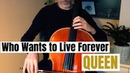 Queen - Who wants to live forever for cello and piano (COVER)