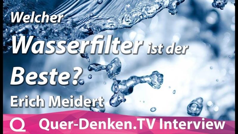 Erich Meidert - Welcher Wasserfilter ist der Beste?