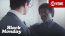 'Do Our Thing' Ep. 2 Official Clip   Black Monday   Season 1