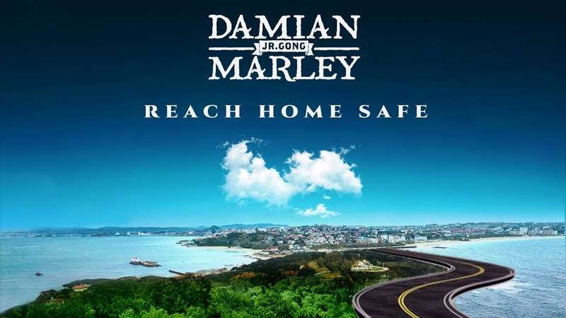 Damian Jr Gong Marley - Reach Home Safe (Official Audio)