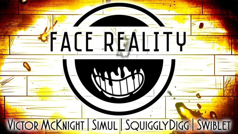 FACE REALITY BATIM SONG Victor McKnight Simul SquigglyDigg Swiblet
