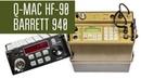 Радиосвязь с Q MAC HF 90 и Barrett 940 Manpack radio в полях