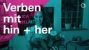 Verben mit hin und her - Learn German with Ida | 24h Deutsch