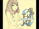 All That Jazz - Ashitaka Sekki
