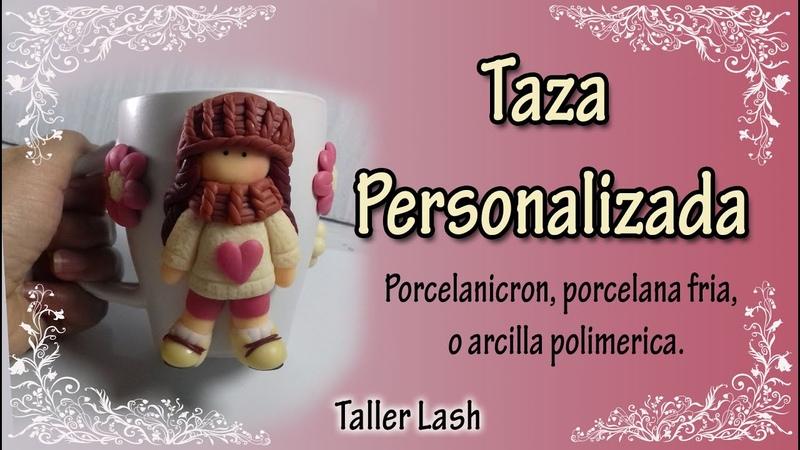 Taza Personalizada en porcelanicron, porcelana fría o arcilla polimerica|Taller Lash