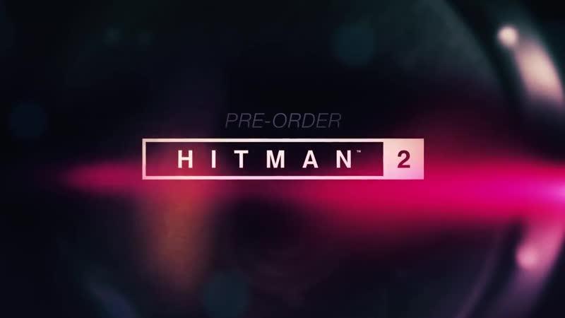 Hitman 2 [PS4-XOne-PC] Sniper Assassin Mode Trailer