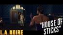 L.A. Noire ► House of sticks(Спичечный домик) №42