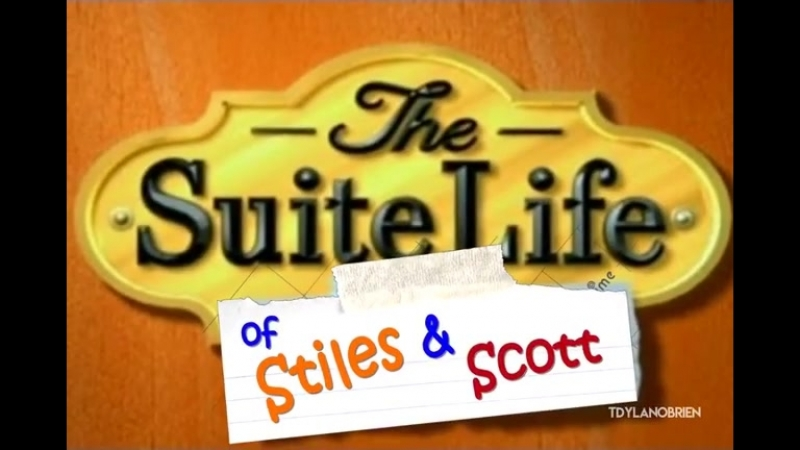 The suite life of Stiles and Scott