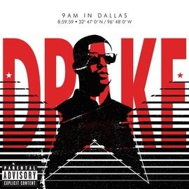 Drake альбом 9AM in Dallas
