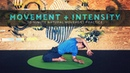 MOVEMENT INTENSITY: 30-min Natural Movement Practice
